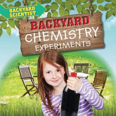 Backyard Scientist backyard scientist | rosen publishing